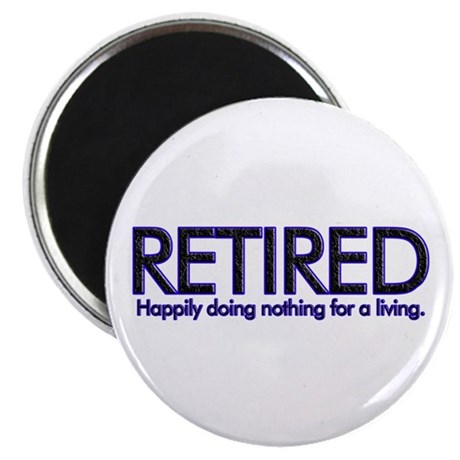 """Happily Doing Nothing 2.25"""" Magnet (10 pack)"""