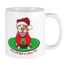 And a Pit Bull in a Bear Tee Mug