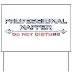 Professional Napper Yard Sign