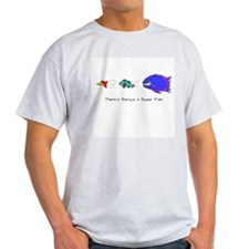 Always a Bigger Fish Ash Grey T-Shirt