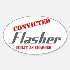 Convicted Flasher: Oval Decal