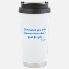Good For You Travel Mug