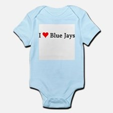 I Love Blue Jays Infant Creeper