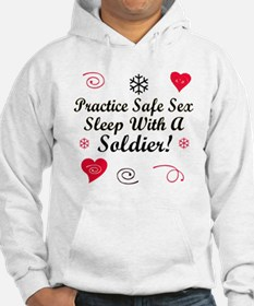 Safe Sex With A Soldier Hoodie