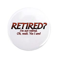 I'm Not Retired 3.5