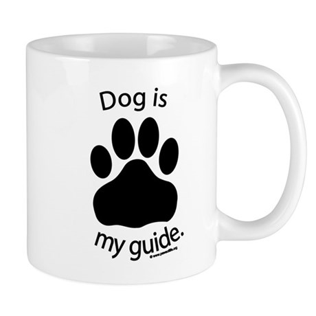 Dog is my Guide Mug