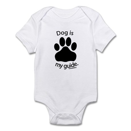 Dog is my Guide Infant Bodysuit