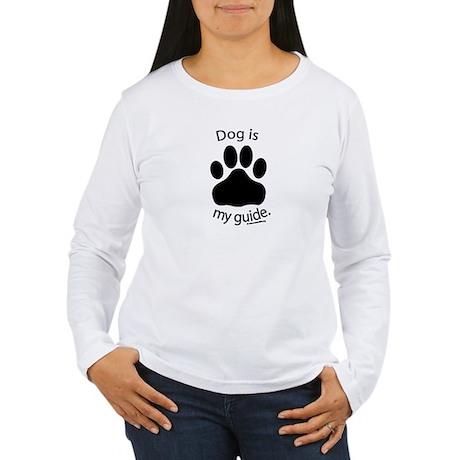 Dog is my Guide Women's Long Sleeve T-Shirt