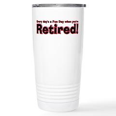 Retired: Broke But Happy Travel Mug