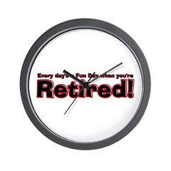 Retired: Broke But Happy Wall Clock
