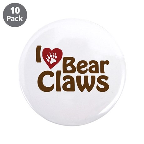 """I Love Bear Claws 3.5"""" Button (10 pack)"""