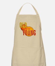 Old is the new Young Apron