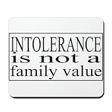 Intolerance Mousepad
