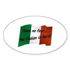 The Italian is Here Oval Decal