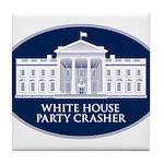 White House Party Crasher Tile Coaster