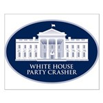 White House Party Crasher Small Poster