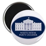 White House Party Crasher Magnet