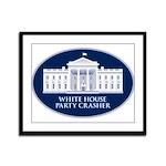 White House Party Crasher Framed Panel Print