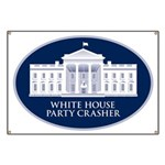 White House Party Crasher Banner