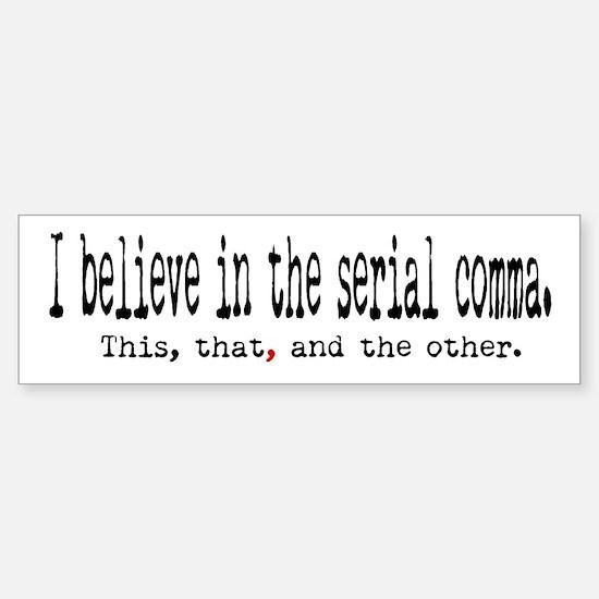 Serial Comma Bumper Bumper Bumper Sticker