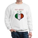 Italy's Greatest Noni Sweatshirt