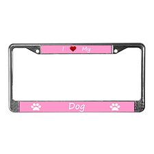 Pink I Love My Dog License Plate Frame