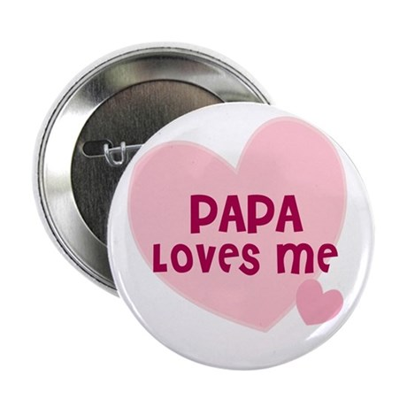 Papa Loves Me Button