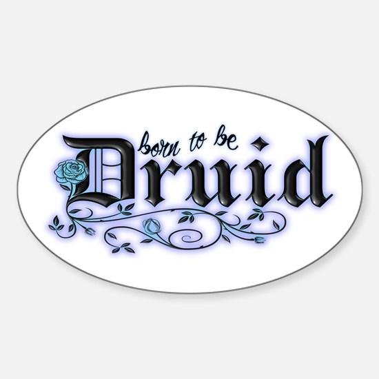 Born to be Druid Oval Decal