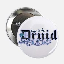 "Born to be Druid 2.25"" Button"
