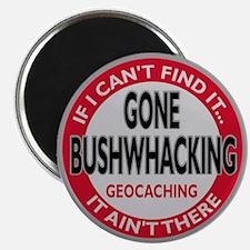 Bushwhacking - Magnet