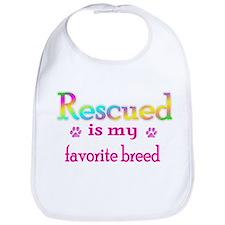 Rescued is my favorite breed Bib