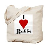 I Love (heart) Bubbe Tote Bag