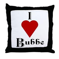I Love (heart) Bubbe Throw Pillow