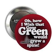 Grow a Spine, Gene Green Button