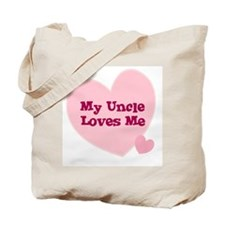 My Uncle Loves Me Tote Bag