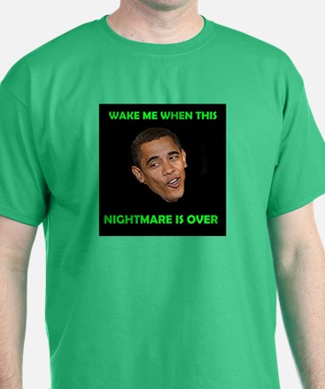 WHAT A NIGHTMARE T-Shirt