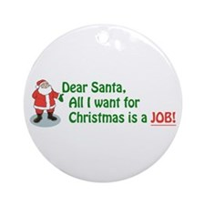 Cute Unemployed Ornament (Round)