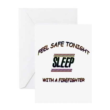 SLEEP WITH A FIREFIGHTERpsd Greeting Cards