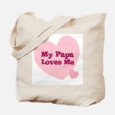 My Papa Loves Me Tote Bag