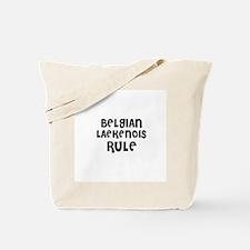 BELGIAN LAEKENOIS RULE Tote Bag