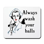 Retro Nurse Always wash your balls Mousepad