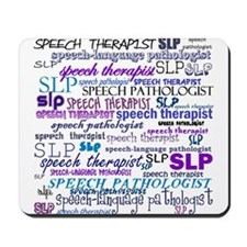 Speech-Language Pathologist T Mousepad