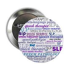 "Speech-Language Pathologist T 2.25"" Button (10 pac"