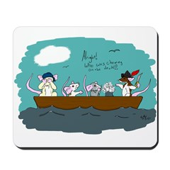 Trouble on Deck Mousepad