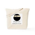 Ninjas are wicked sweet Tote Bag