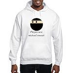 Ninjas are wicked sweet Hooded Sweatshirt