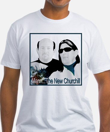 MANN IS CHURCHILL - Climategate Shirt