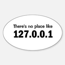 There's No Place Like Home Oval Decal