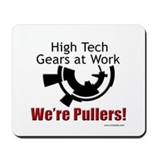 We're Pullers Mousepad