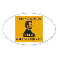 YOU WERE A REPUBLICAN !!! ~ Oval Sticker (10 pk)